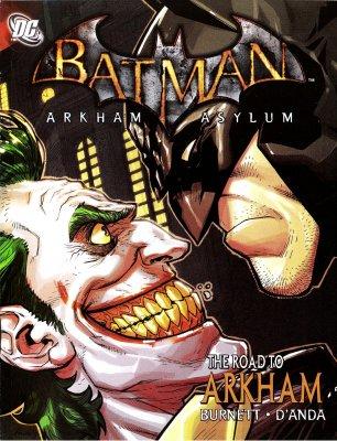 Серия комиксов Бэтмен: Лечебница Аркхэм - Дорога в Аркхэм