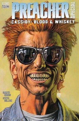 Серия комиксов Проповедник Спецвыпуск:  Кассиди: Кровь и Виски